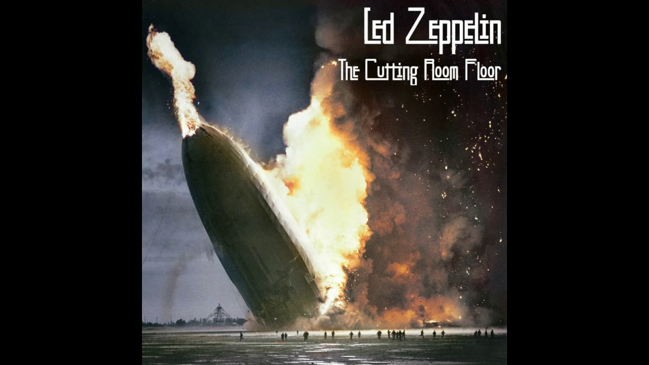 Led Zeppelin: The Cutting Room Floor