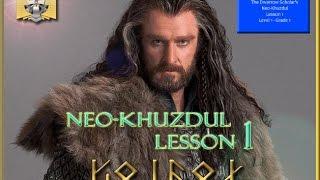Free Dwarvish Lessons! - Neo Khuzdul Lesson 1