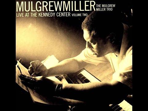Mulgrew Miller Trio - Old Folks