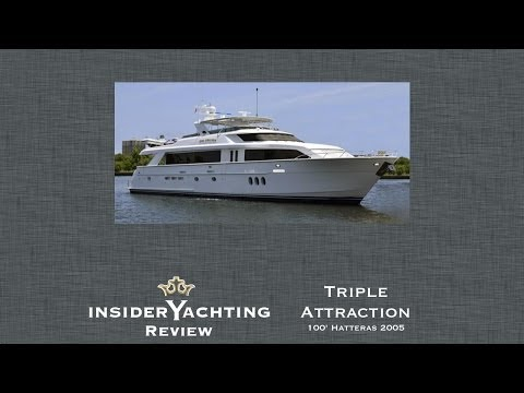 Motor Yacht Triple Attraction Review - 100' Hatteras