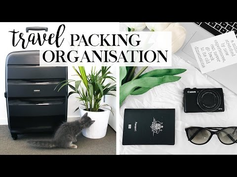 Travel Packing Organisation – Travel Hacks & Tips You Should Try