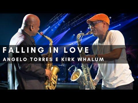 FALLING IN LOVE - Angelo Torres e Kirk Whalum (DVD Minha História - Oficial HD)