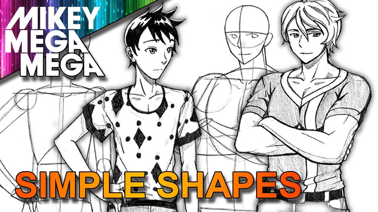 How To Draw Male Anime Manga Characters From Basic Shapes Youtube