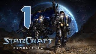Прохождение StarCraft: Remastered #1 - Обучение: вводный курс | Пустошь [Эпизод I: Терраны]