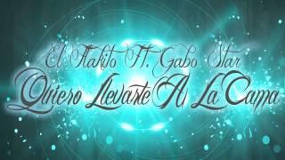 El Flakito Ft. Gabo Star Quiero Llevarte A La Cama Reggaeton.mp3