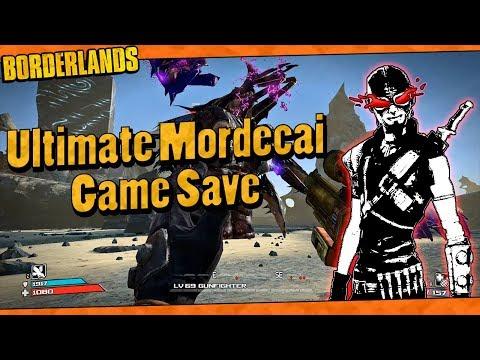 Borderlands | My Lvl 69 Ultimate Mordecai Game Save