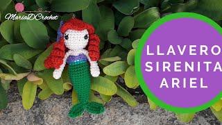Llavero Sirenita Ariel || Keychain Mermaid Ariel || Princesa Ariel Llaveros - Keychan a crochet