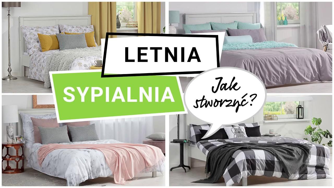 Sypialnia Na Lato Jak Ja Stworzyc