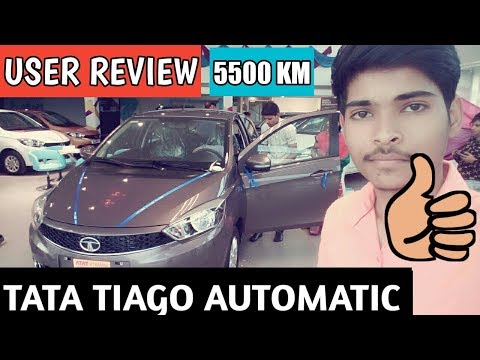 TATA TIAGO AUTOMATIC XZA USER REVIEW 5500 km HONEST OWNER REVIEW