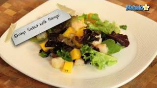 How To Make Shrimp Salad With Mango