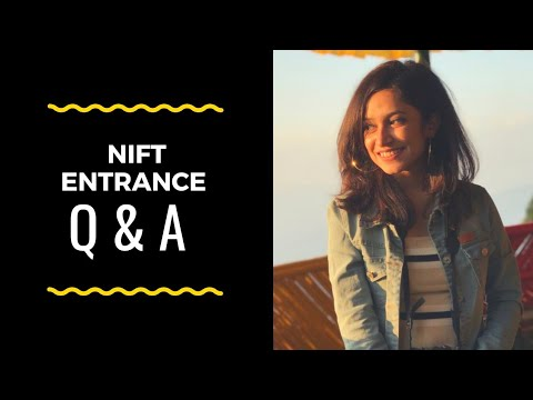 NIFT ENTRANCE 2019 Q&A || Every Thing That You Need To Know!