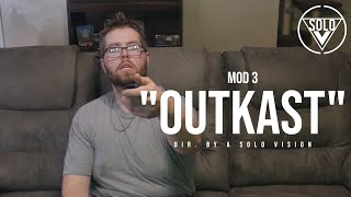"""Mod 3 - """"Outkast"""" (Official Video) 
