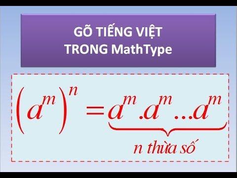 Cách gõ tiểng Việt trong MathType (4/8)