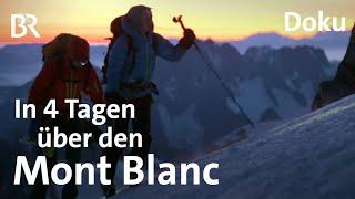 Traverse Royale Mont Blanc -berschreitung in vier Tagen  Bergauf-Bergab  Doku  Berge  BR