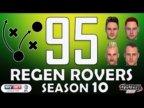 Regen Rovers | #95 New Tactics, New Players | Football Manager 2017 Create-A-Club Career