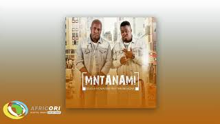 Sdudla noma1000 - Mntanami Iyavuma [Feat.Thembi Mona & Deep Sound Crew] (Official Audio)