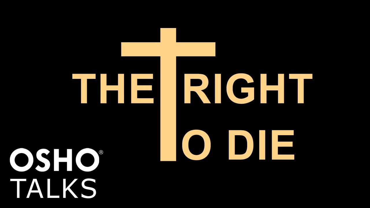 OSHO: The Right to Die (Preview)