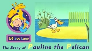64 Zoo Lane - Pauline the Pelican S01E11 HD | Cartoon for kids