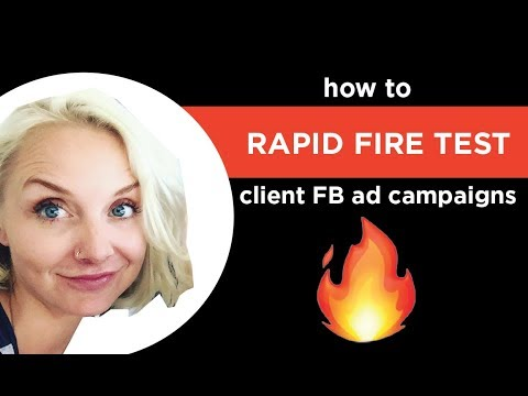 How to rapid fire test Facebook ad campaigns...