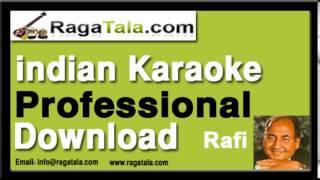 Aaj ki raat ye kaisi raat - Rafi Karaoke Tracks - RagaTala