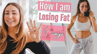 4 HEALTHY HABITS FOR FAT LOSS