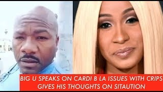 OG CRIP BIG U Speaks on Cardi B and Tekashi69 ISSUES and IF THEY GET A PASS and CHECK IN