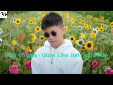 Rich Brian - Glow Like Dat (Karaoke)