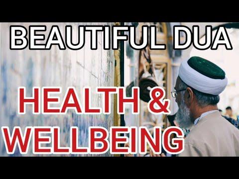 Beautiful DUA for HEALTH & WELLBEING - Health series: part 1 - original recitation