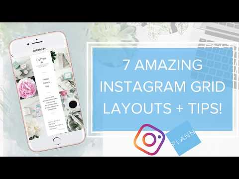 7 AMAZING INSTAGRAM FEED GRID LAYOUTS