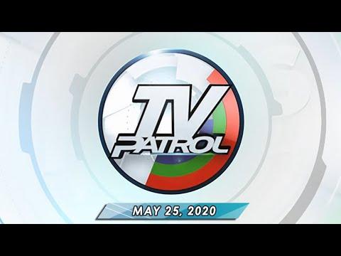 REPLAY: TV Patrol (May 25, 2020) Full Episode