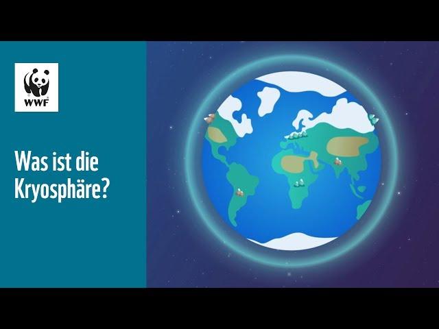 Was ist die Kryosphäre?