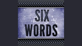 Six Words (Originally Performed by Wretch 32) (Karaoke Version)