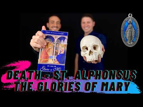 DEATH - ST. ALPHONSUS - GLORIES OF MARY