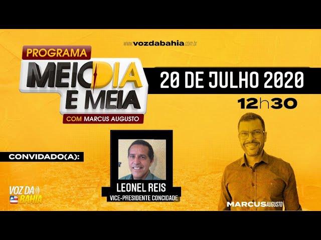Programa Meio dia e meia LIVE com Leonel Reis vice-presidente do ConCidades em S. A. de Jesus
