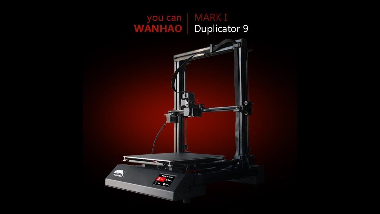 Wanhao Duplicator 9