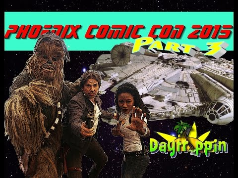 DAYTRIPPIN with La Trice  PHOENIX COMIC CON 2015 Part 3