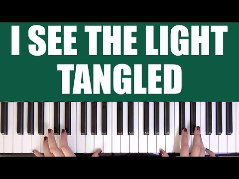 HOW TO PLAY: I SEE THE LIGHT - TANGLED