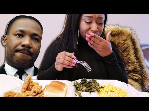 I ATE LIKE DR. MARTIN LUTHER KING JR FOR A DAY!