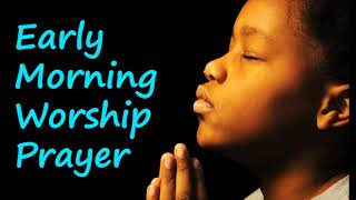 Early Morning prayer worship songs🎵🎶 Latest Nigerian gospel musi