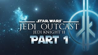 Star Wars Jedi Knight 2: Jedi Outcast - Let
