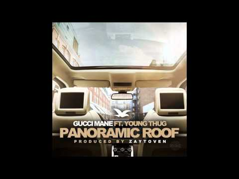 Gucci Mane Feat. Young Thug - Panoramic Roof