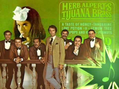 A Taste Of Honey - Herb Alpert & The Tijuana Brass