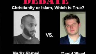 Christianity or Islam, Which is True? Nadir Ahmed vs David Wood
