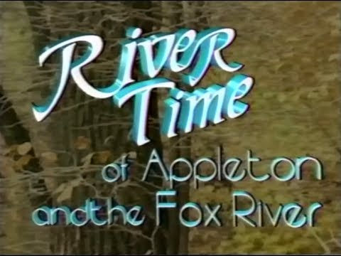 River Time of Appleton and the Fox River