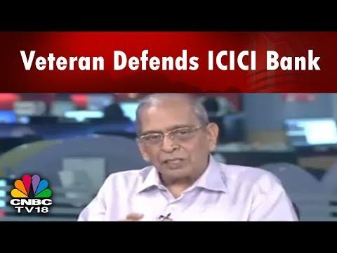 Veteran Defends ICICI Bank | N Vaghul | Bazaar Morning Call (Part 2) | CNBC TV18