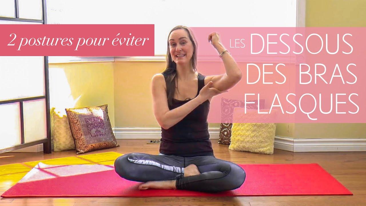2 postures Yoga pour éviter d avoir les dessous des bras flasques ... 459362f5ed3