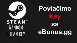 Kako povući Steam key sa eBonus.gg sajta?