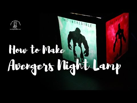 [How to] Make your own Avengers / Superhero Night Lamp [DIY Video Tutorial]