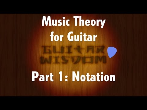 Music Theory for Guitar: Notation