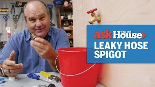 How to Fix a Leaky Hose Spigot | Ask This Old House
